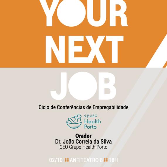 YOUR NEXT JOB – CICLO DE CONFERÊNCIAS DE EMPREGABILIDADE